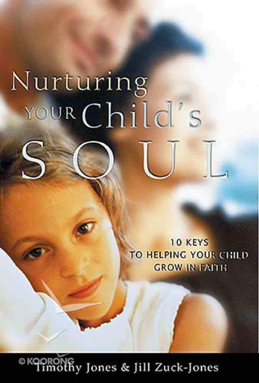 Nurturing Your Child's Soul Paperback