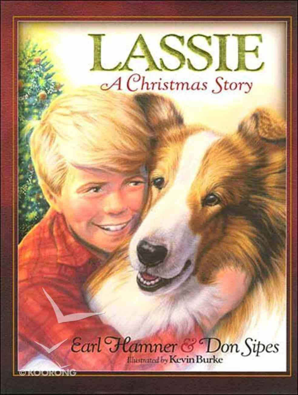 Lassie a Christmas Story Hardback