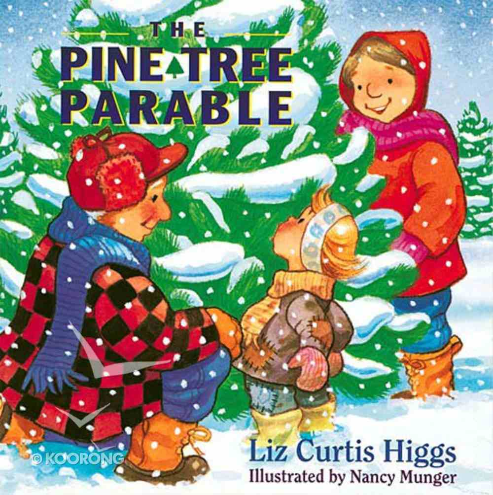 The Pine Tree Parable Hardback