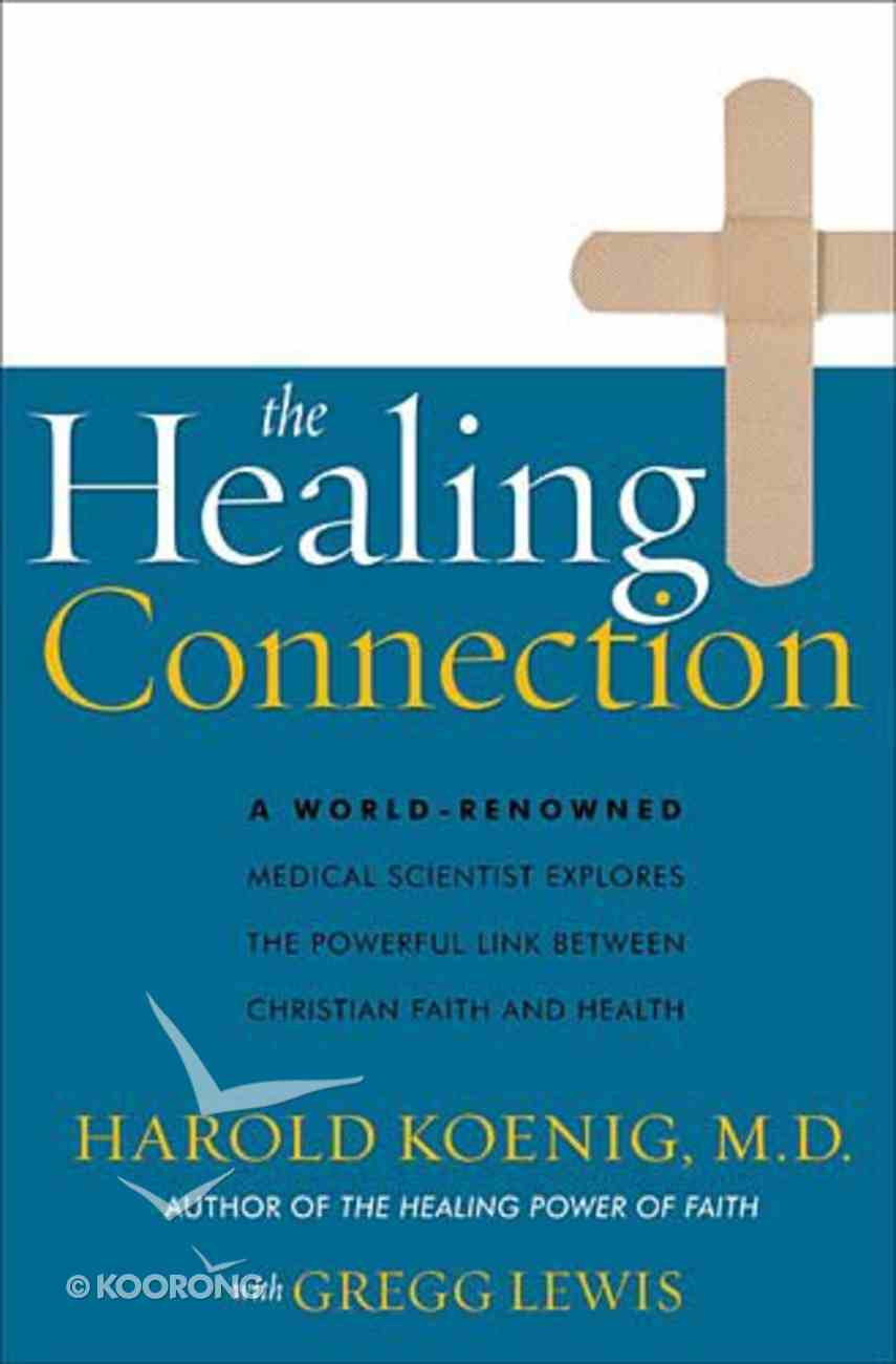 The Healing Connection Hardback