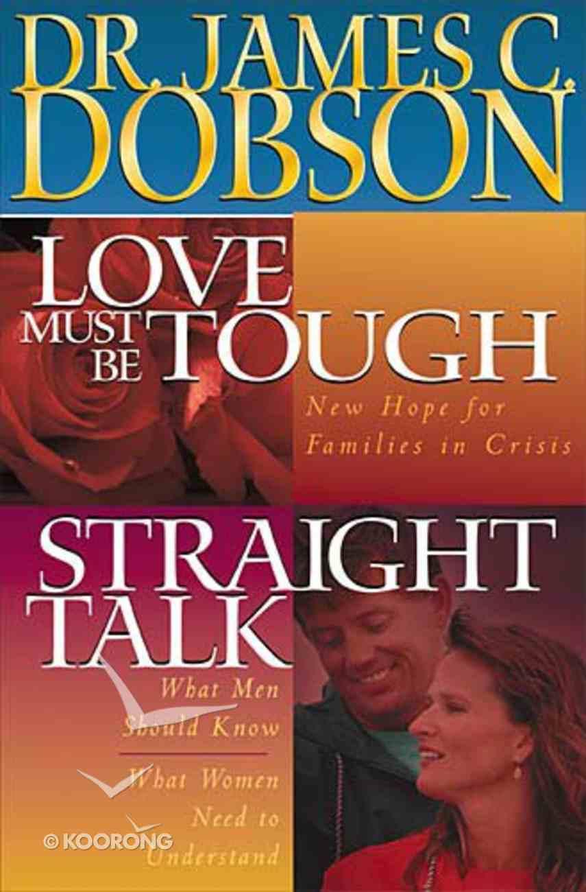 Love Must Be Tough/Straight Talk (2 Vols In 1) Hardback