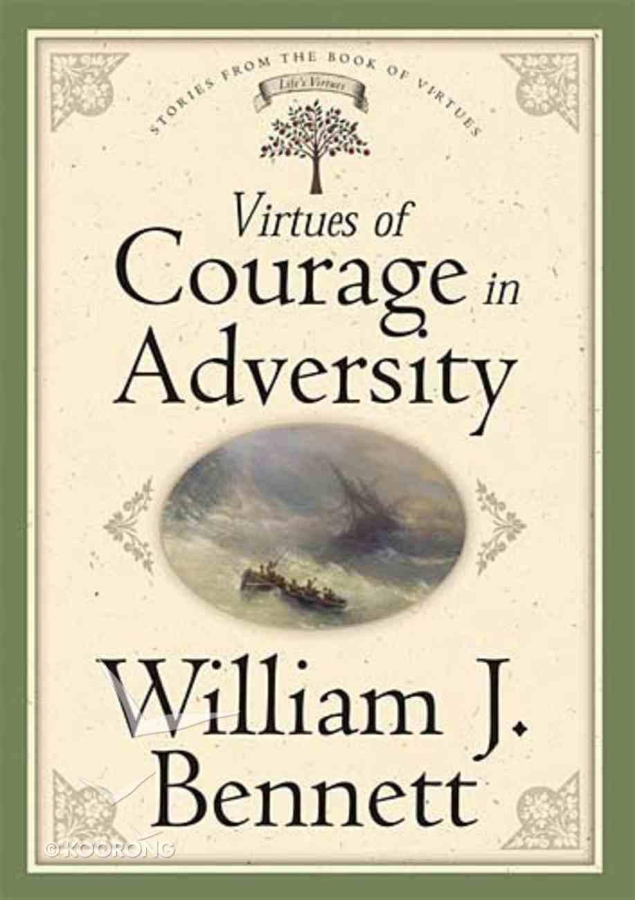 Virtues of Courage in Adversity Hardback