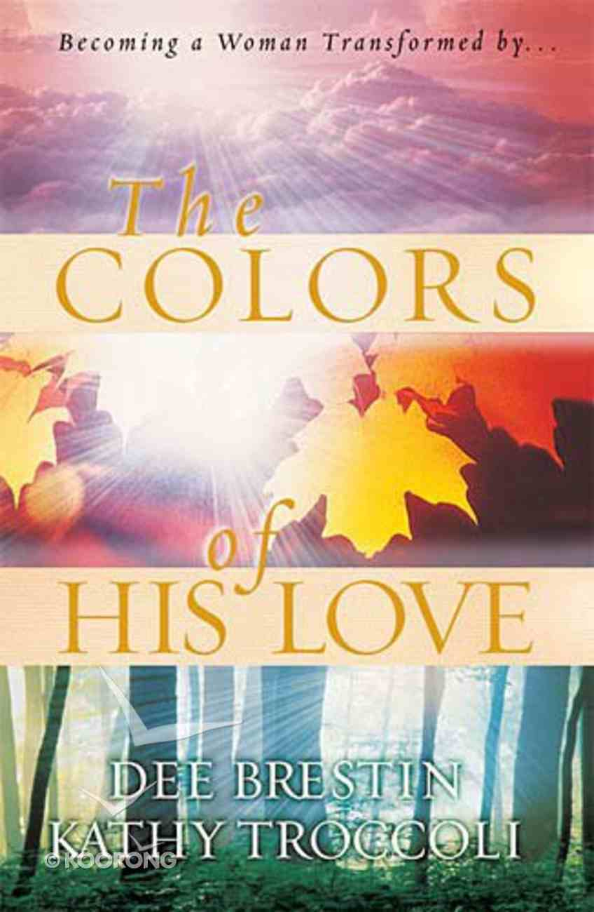 The Colours of His Love Hardback