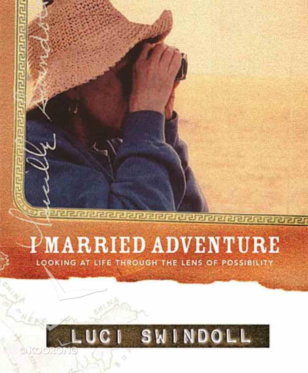 I Married Adventure Hardback