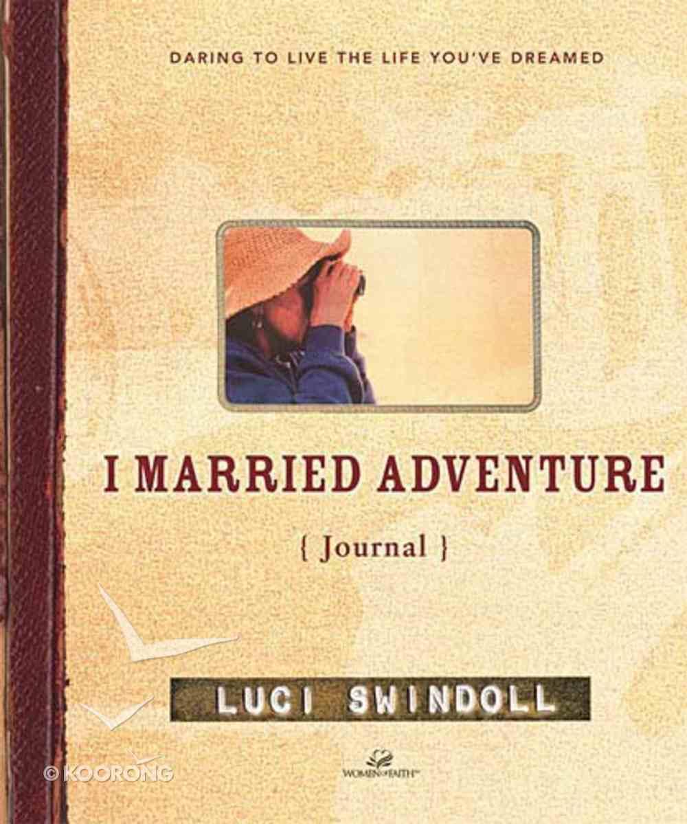 I Married Adventure (Journal) Hardback