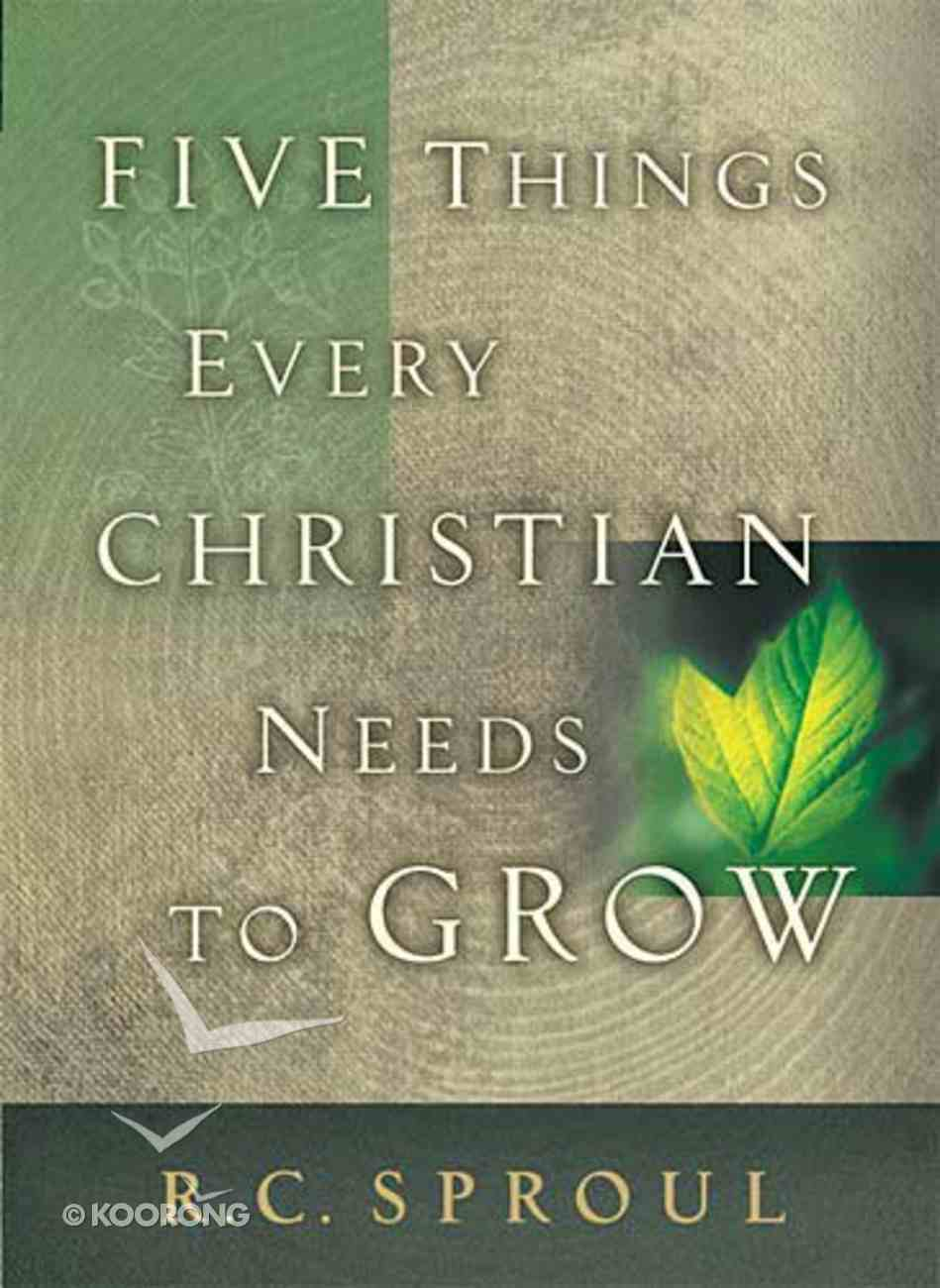 Five Things Every Christian Needs to Grow Hardback