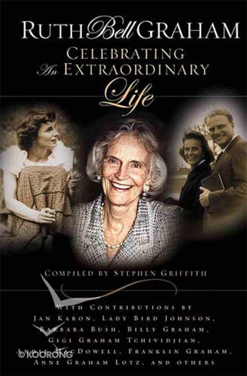 Ruth Bell Graham: A Tribute Hardback
