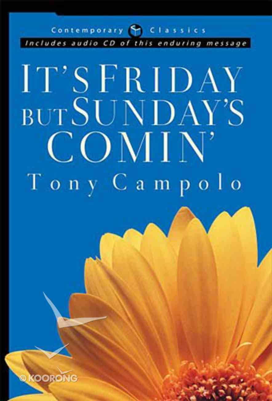 It's Friday But Sunday's Comin' (Book & CD) (Contemporary Classics Series) Hardback