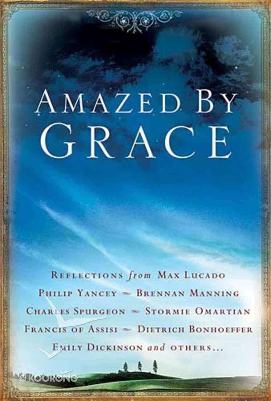 Amazed By Grace Hardback