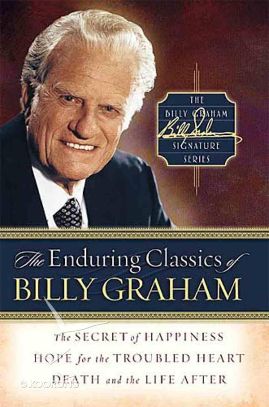 The Enduring Classics of Billy Graham Hardback