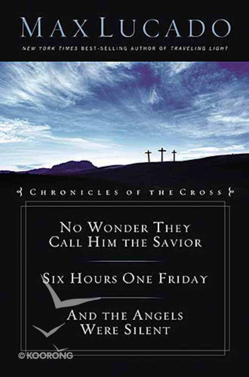 Chronicles of the Cross: 3-In-1 Hardback