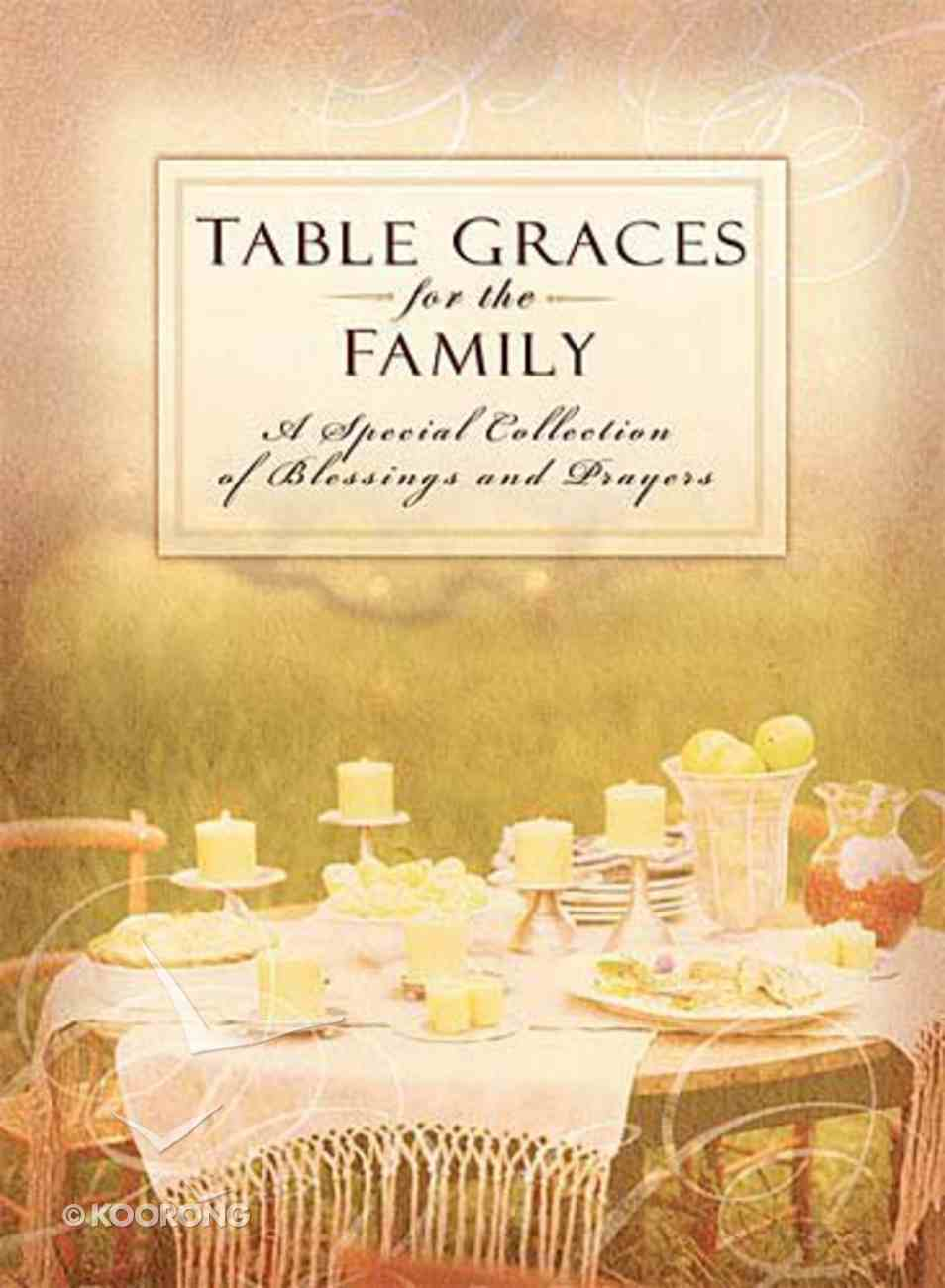 Table Graces For the Family Hardback