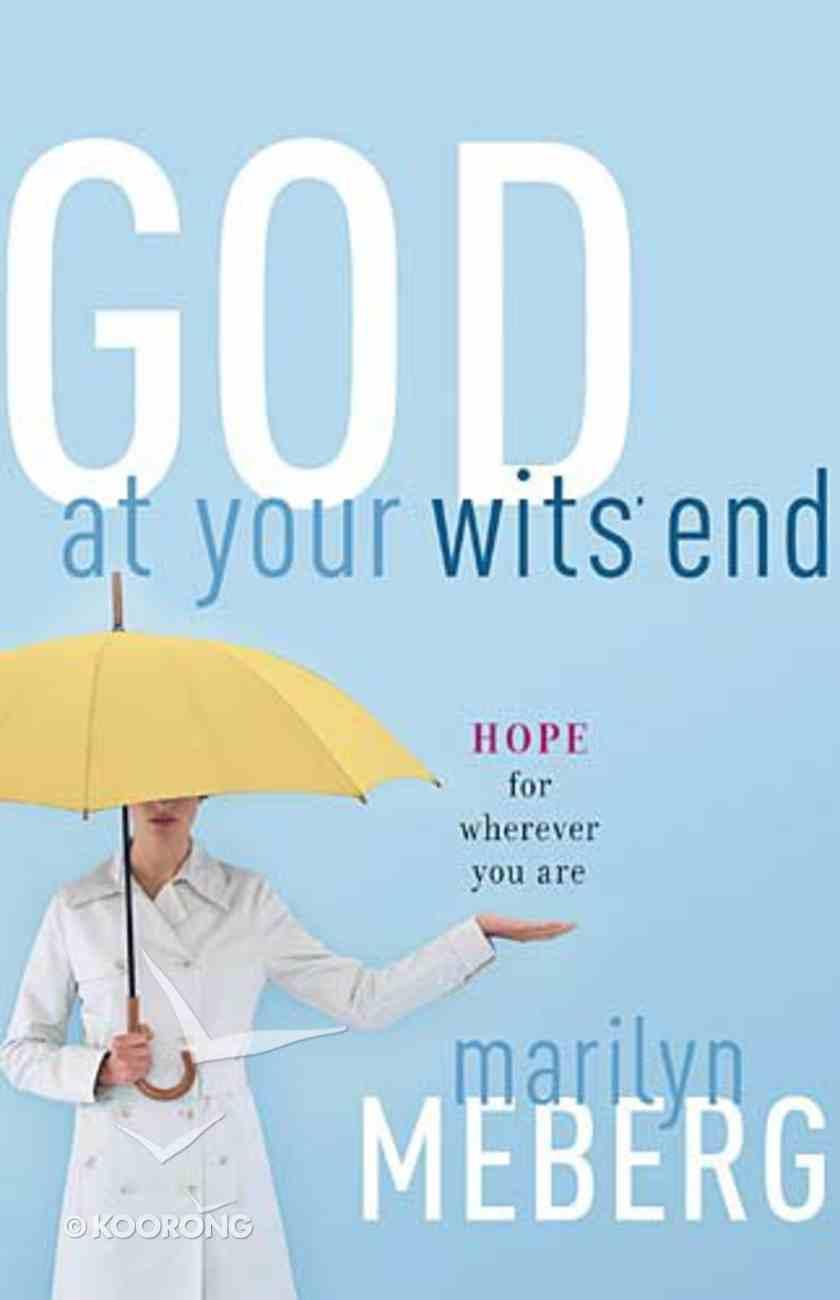 God At Your Wit's End Hardback