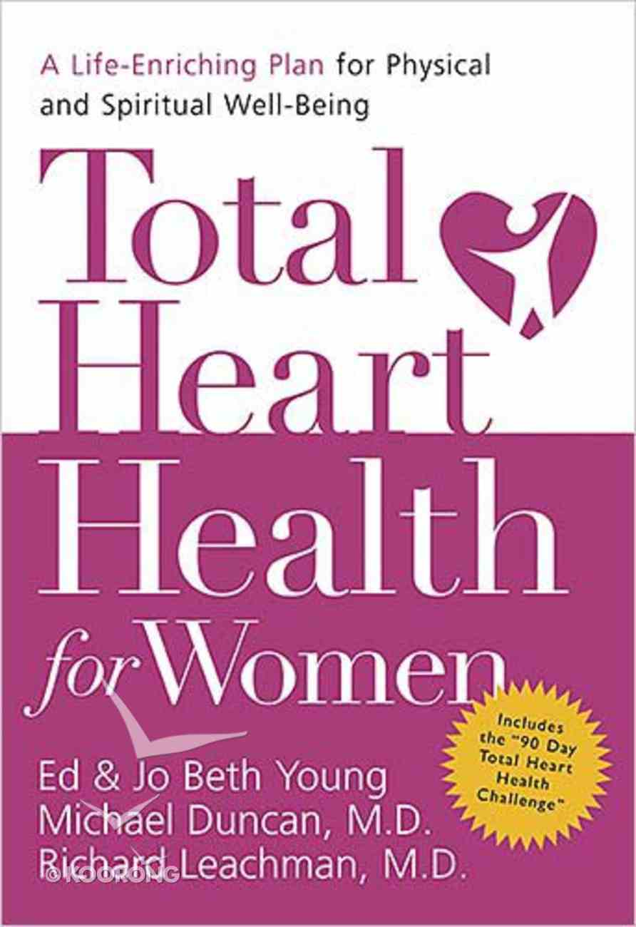 Total Heart Health For Women Paperback