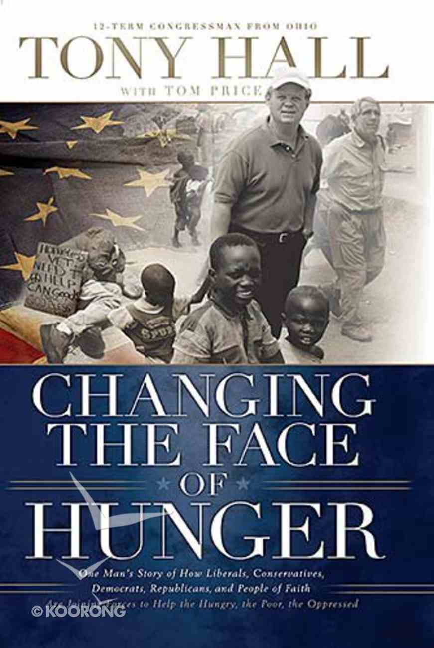 Changing the Face of Hunger Paperback