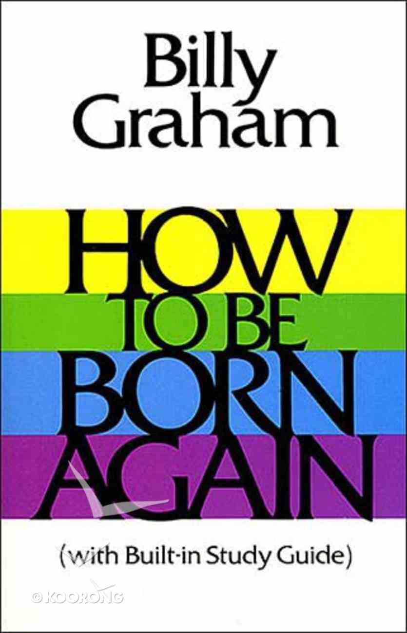 How to Be Born Again Paperback