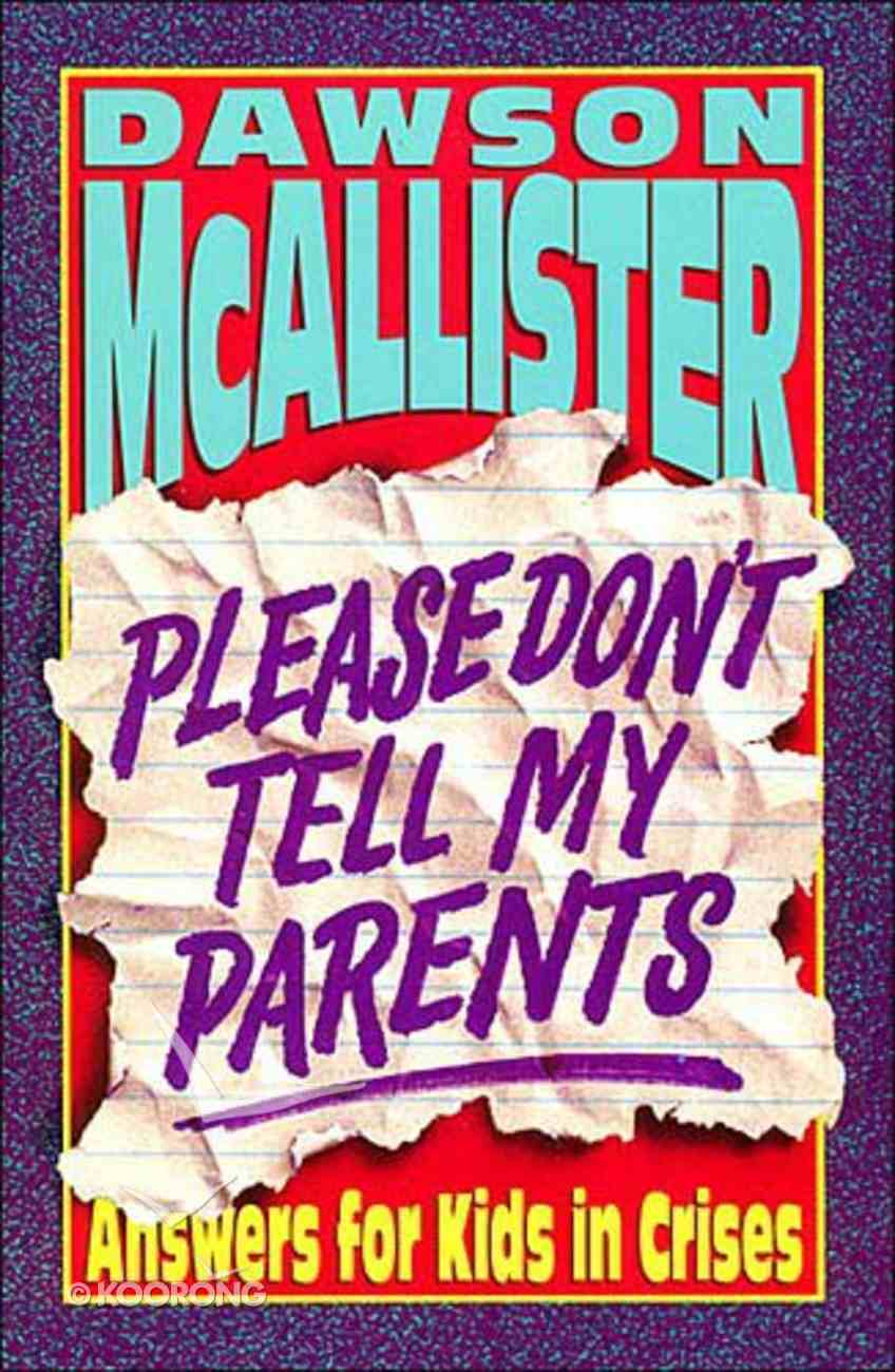 Please Dont Tell My Parents Paperback