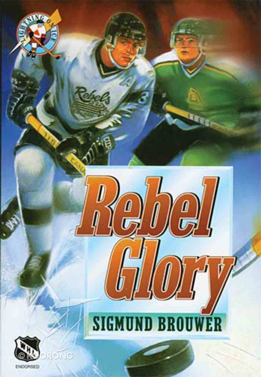 Rebel Glory (#01 in Lightning On Ice Series) Paperback