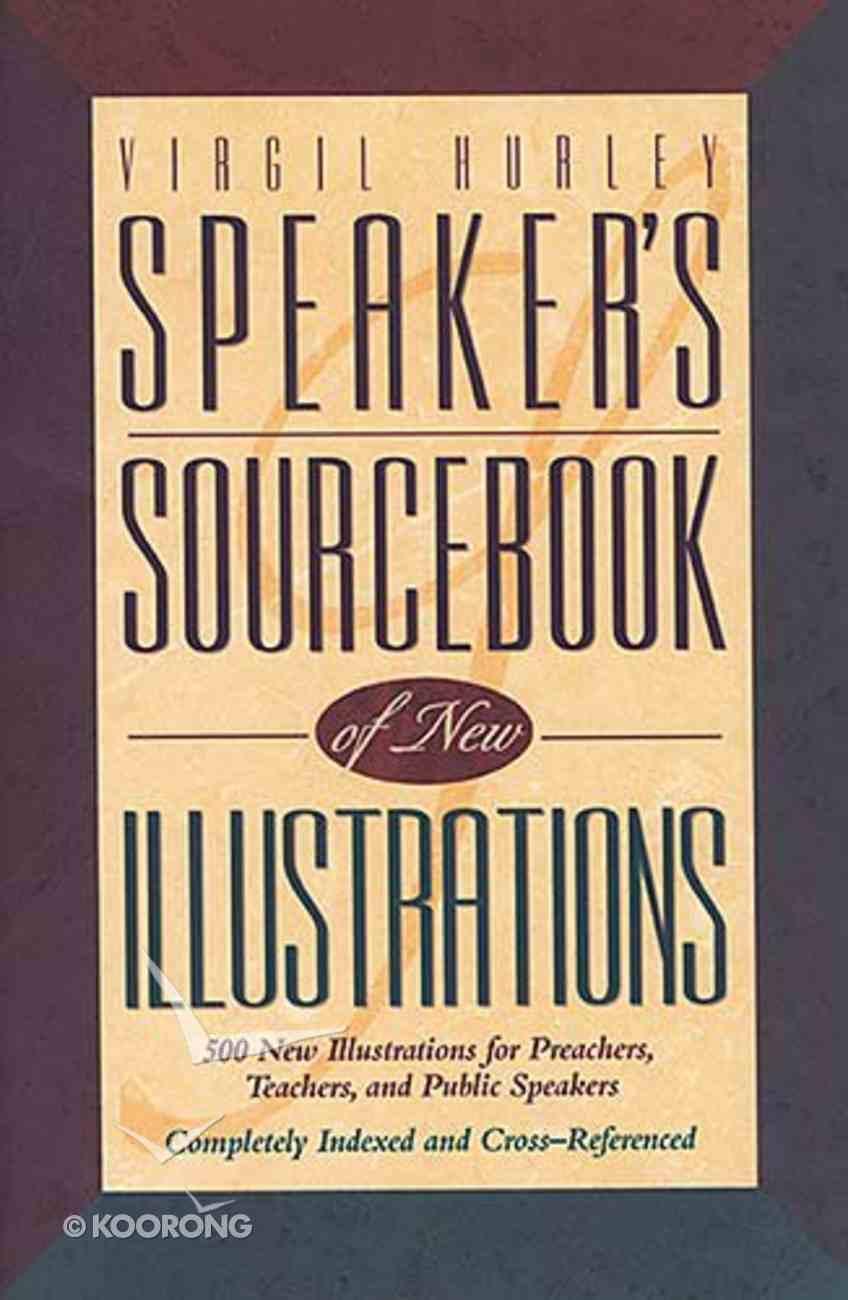 Speakers Sourcebook of New Illustrations Paperback