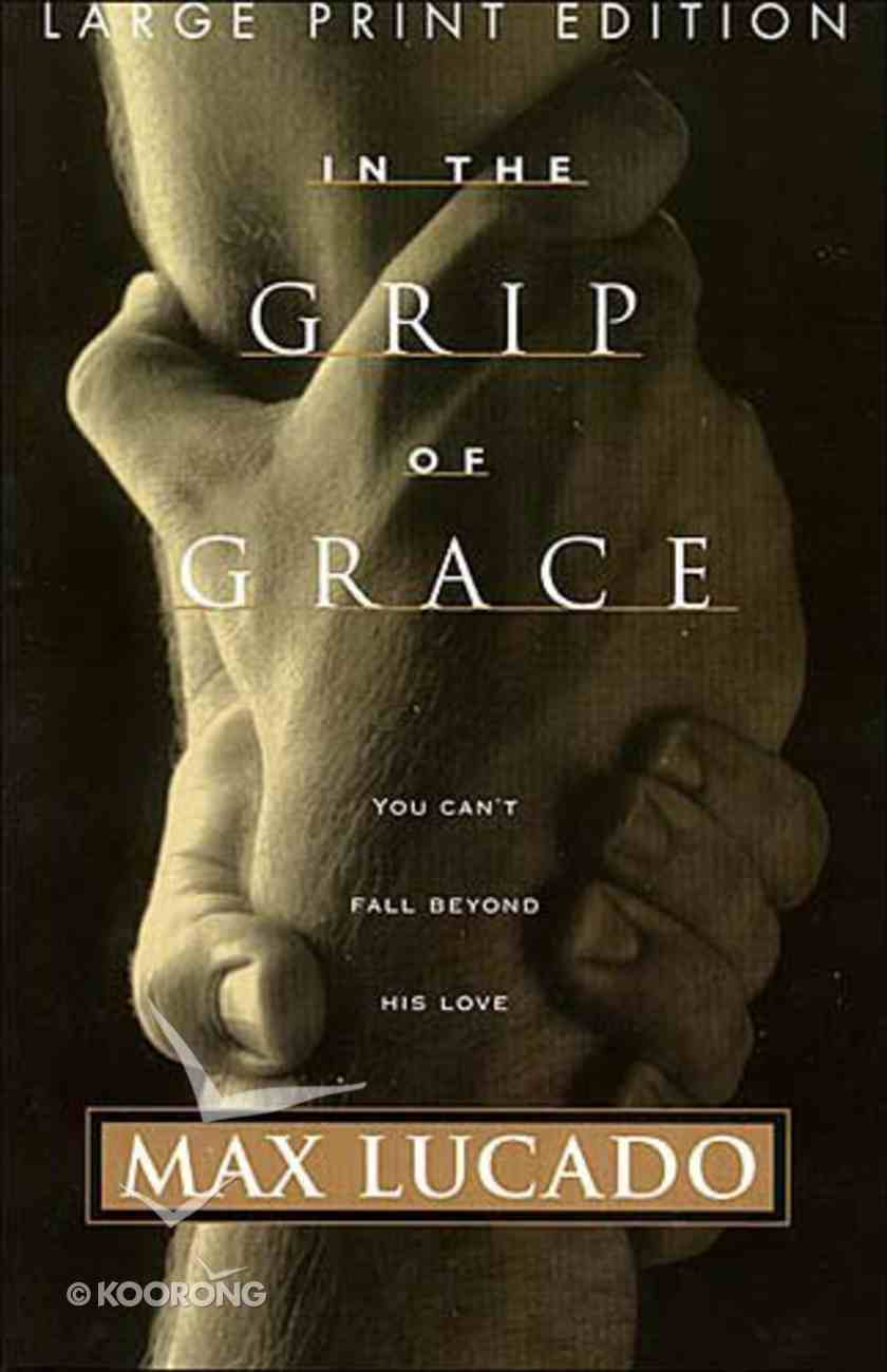 In the Grip of Grace (Large Print) Paperback