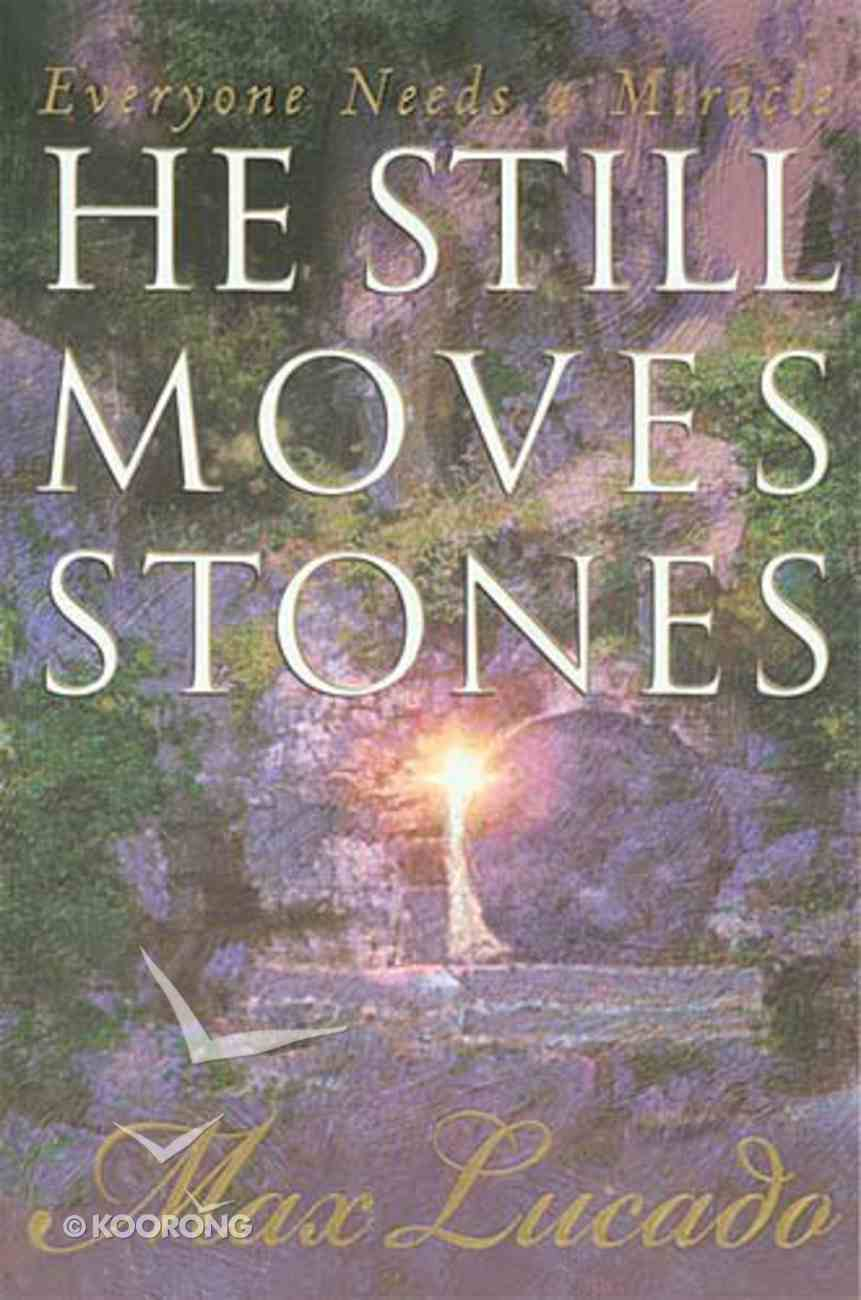 He Still Moves Stones Paperback