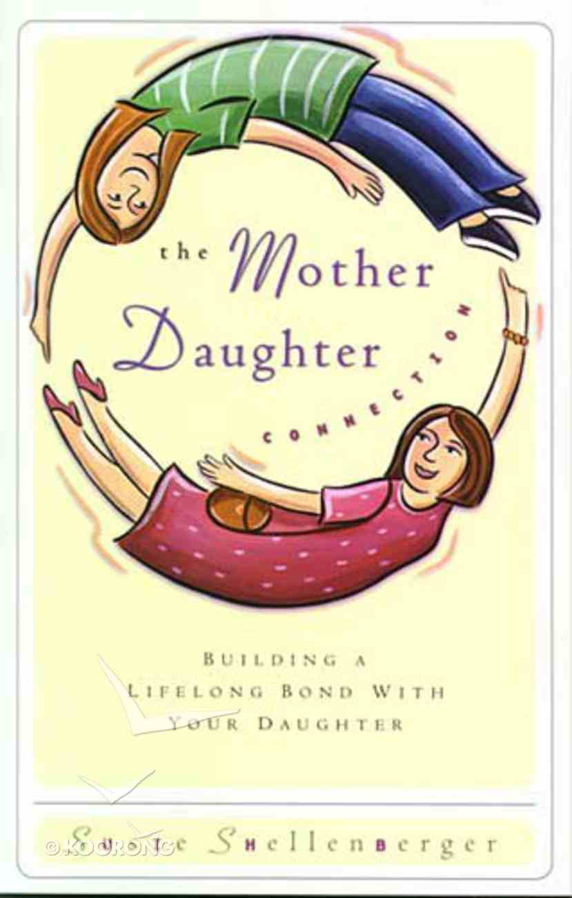 Mother Daughter Connection Paperback
