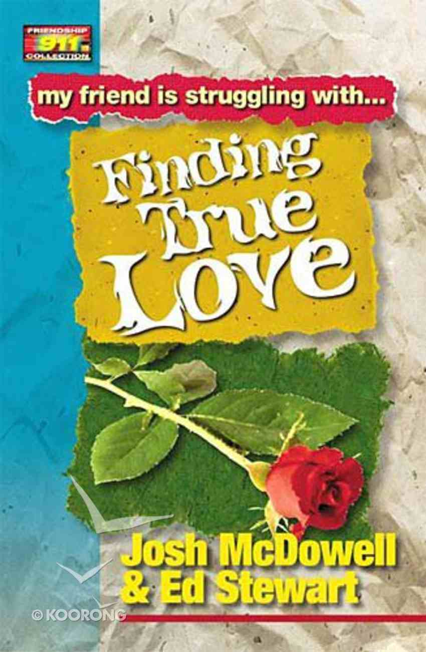 Finding True Love (Friendship 911 Series) Paperback