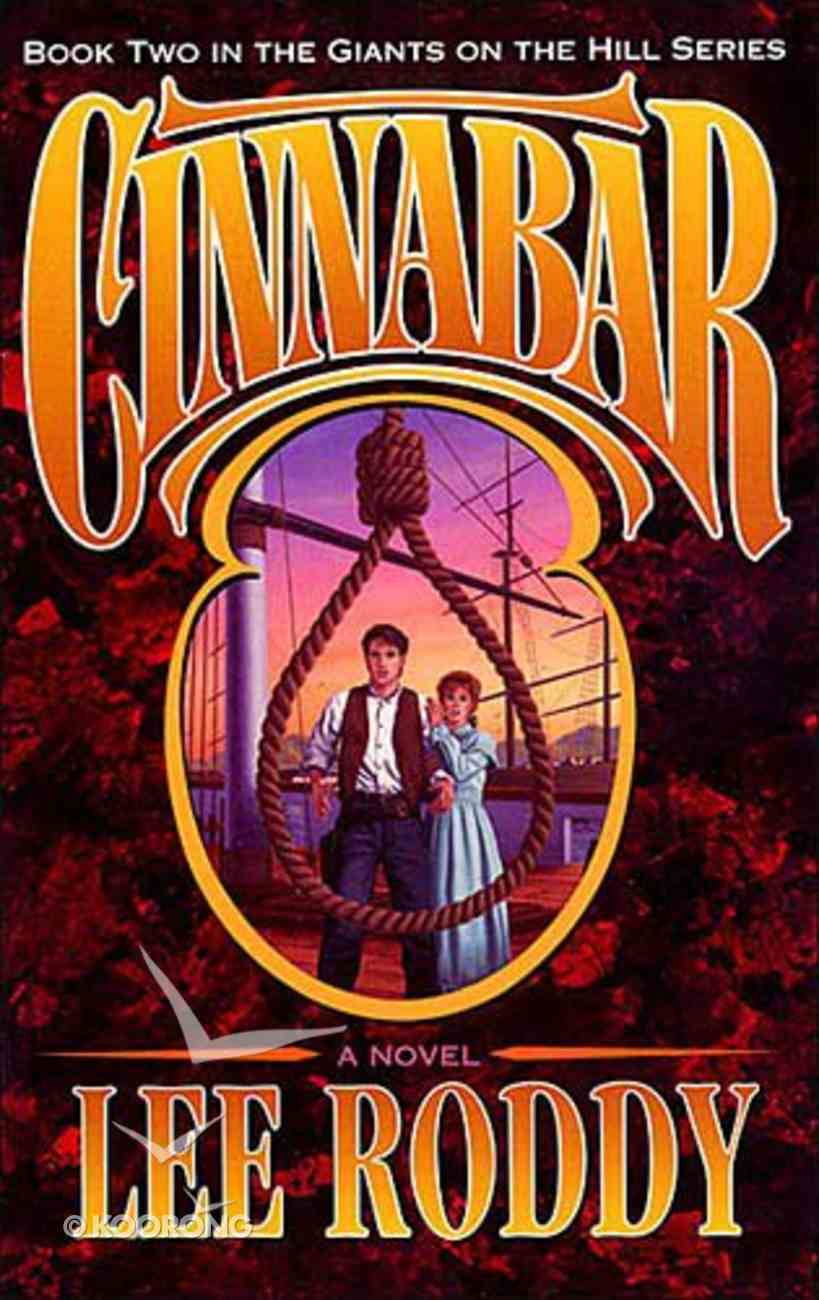 Cinnabar (#02 in Giants Of The Hill Series) Paperback