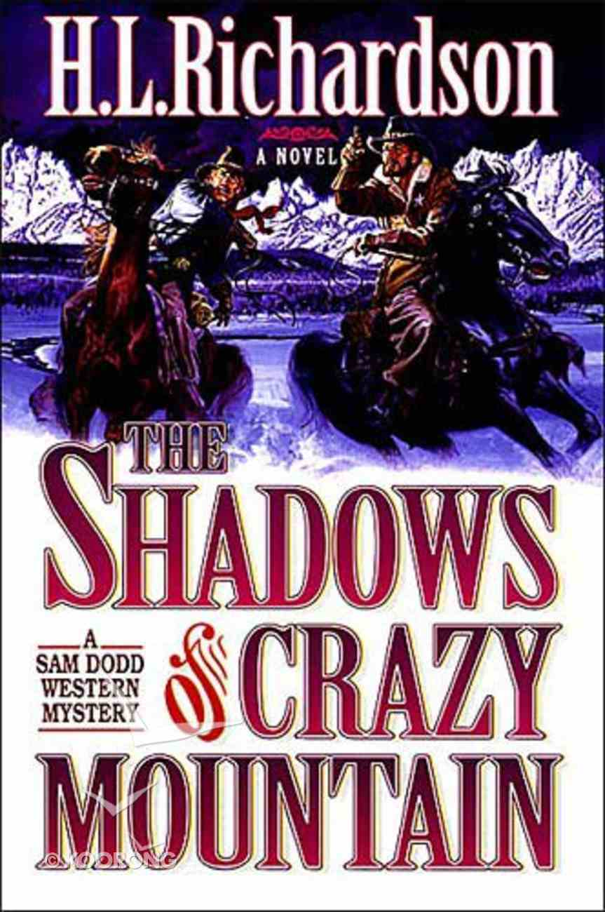 The Shadows of Crazy Mountains Paperback
