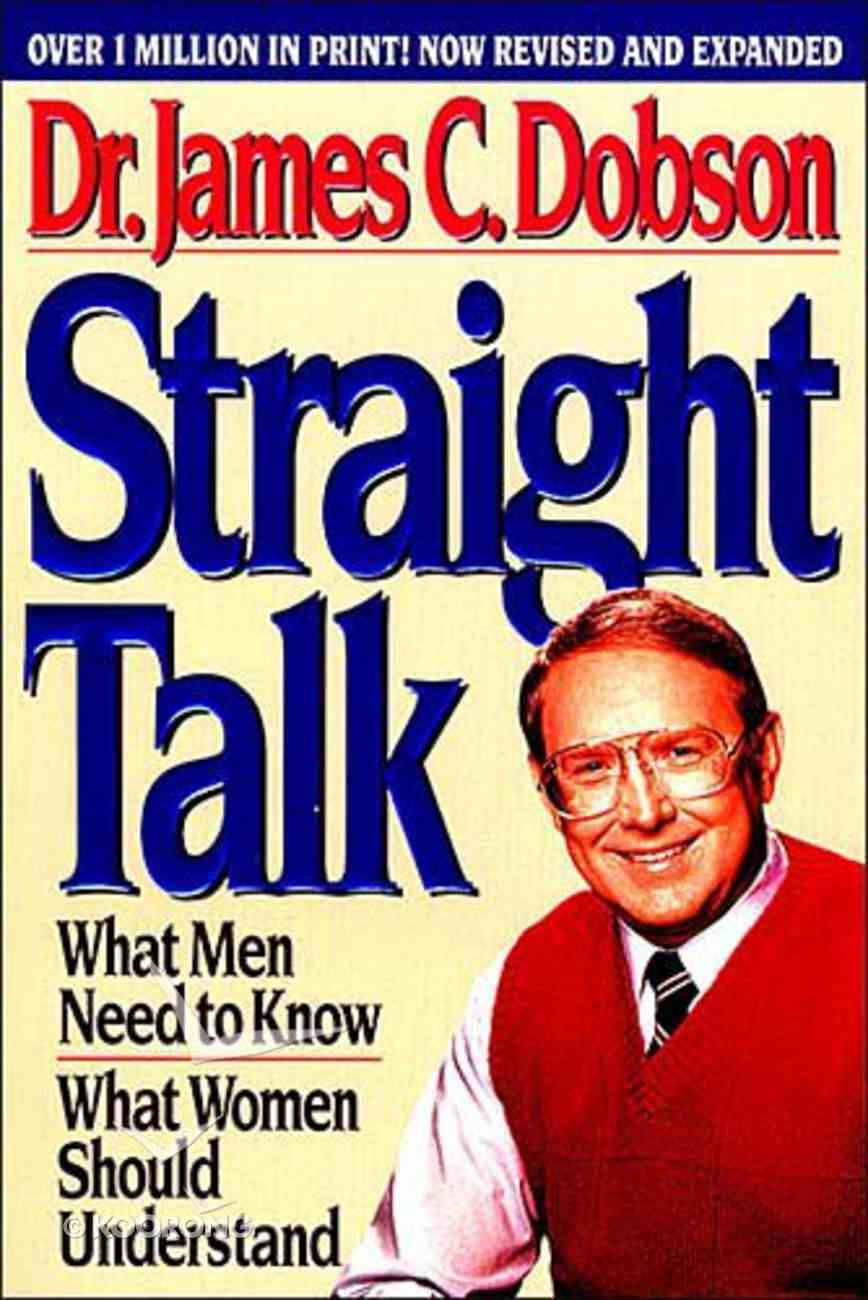 Straight Talk What Men Need to Know Paperback