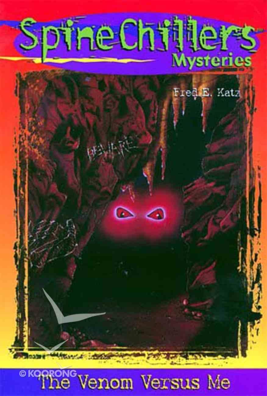 Venom Vs Me (#03 in Spine Chillers Series) Paperback