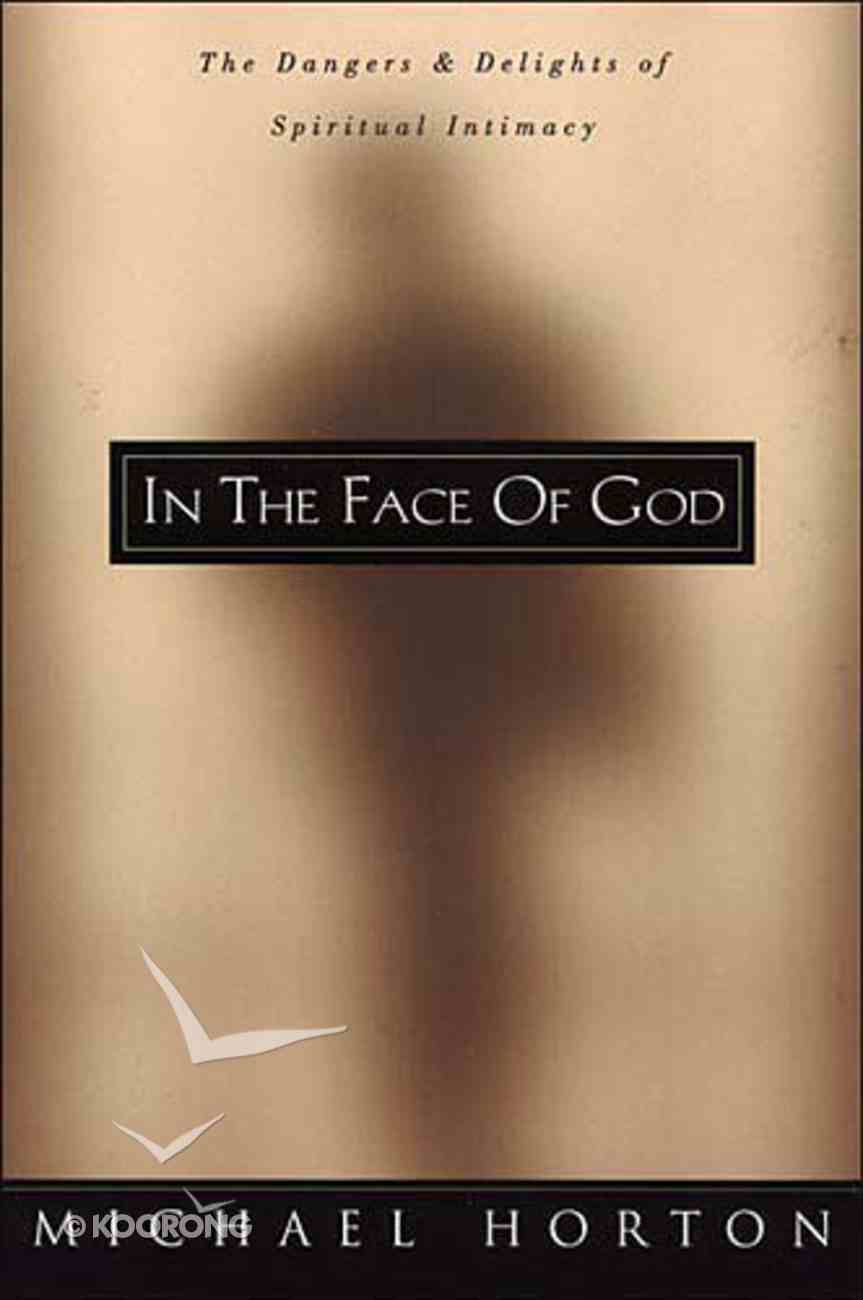 In the Face of God Paperback