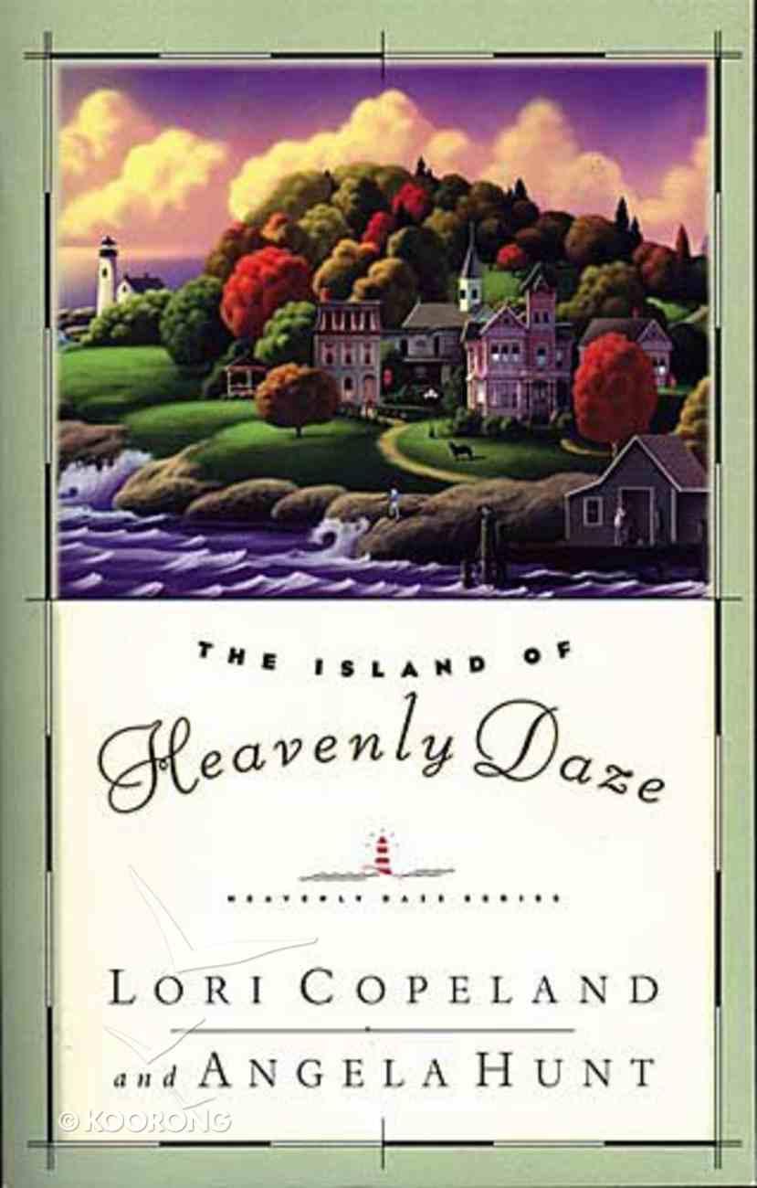 The Island of Heavenly Daze (#01 in Heavenly Daze Series) Paperback