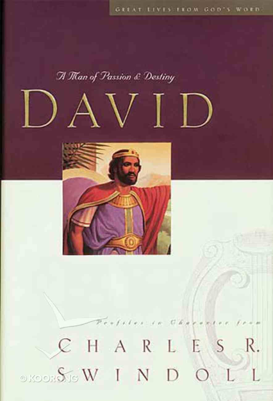 David: Man of Passion and Destiny (Large Print) Paperback