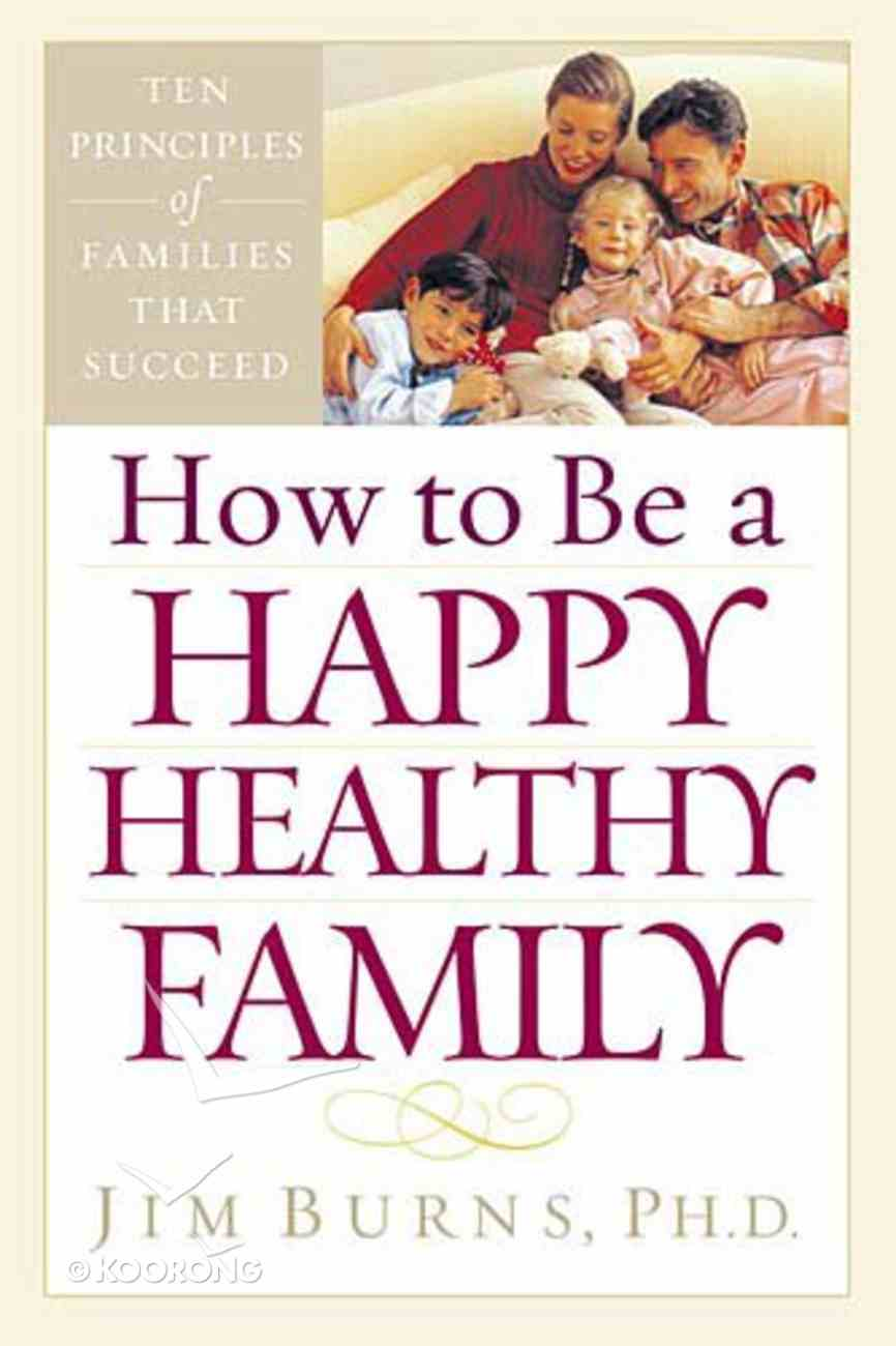 How to Be a Healthy Family Paperback