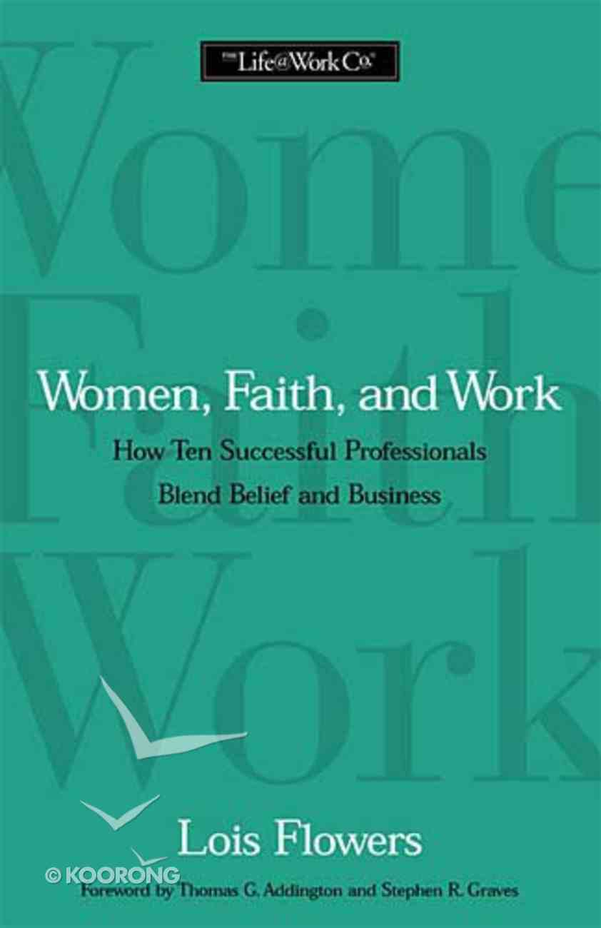 Women, Faith & Work Paperback