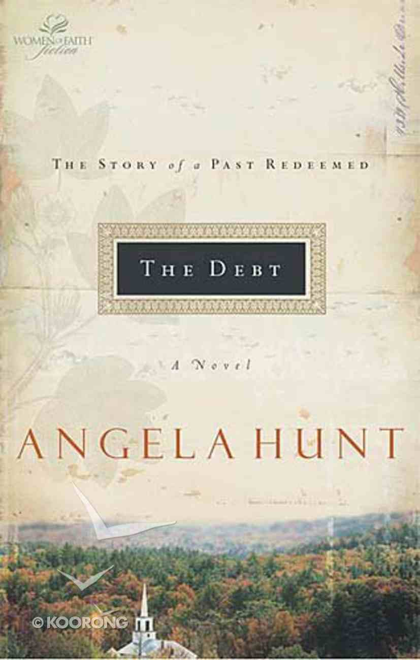 The Wof Fiction: Debt (Women Of Faith Fiction Series) Paperback