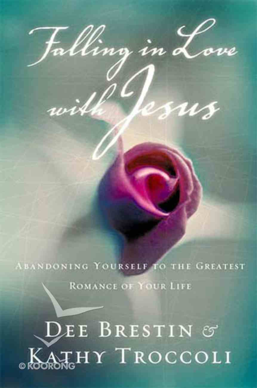 Falling in Love With Jesus (#01 in Falling In Love With Jesus Series) Paperback