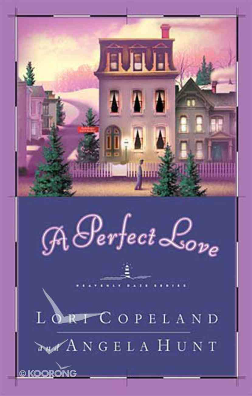A Perfect Love (#04 in Heavenly Daze Series) Paperback