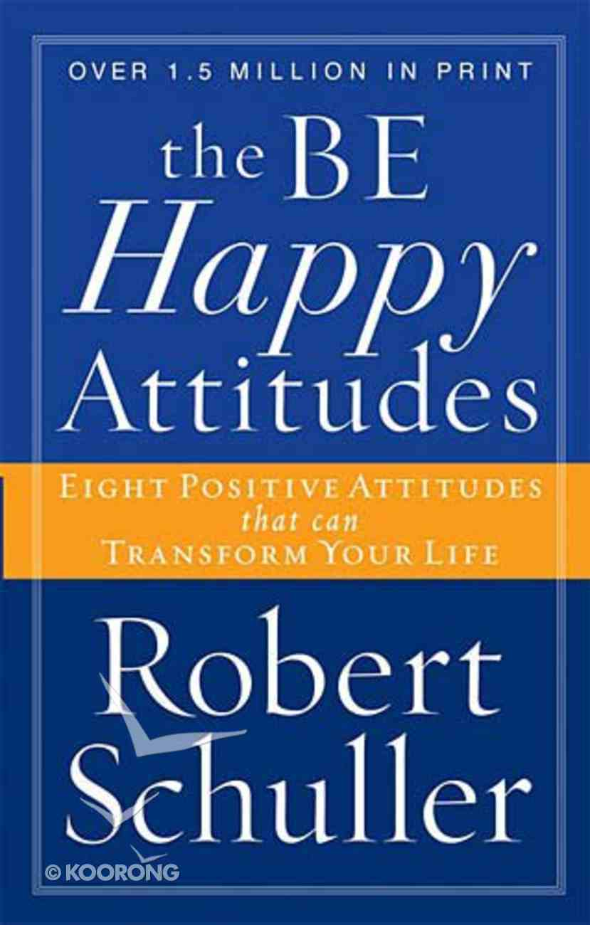 The Be Happy Attitudes Paperback