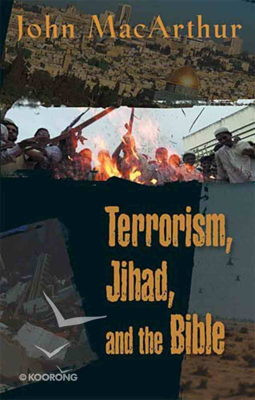Terrorism, Jihad, and the Bible Paperback