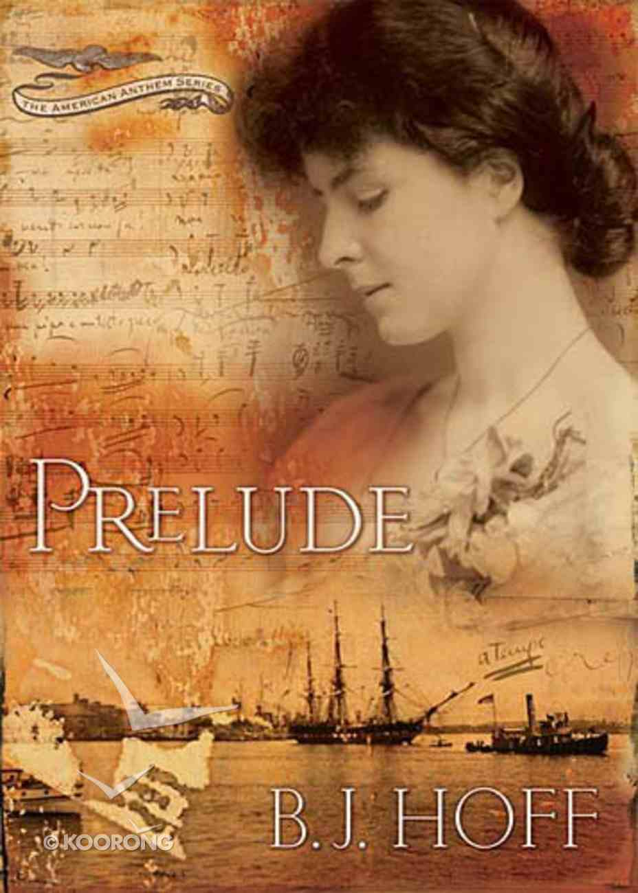 Prelude (#01 in American Anthem Series) Paperback