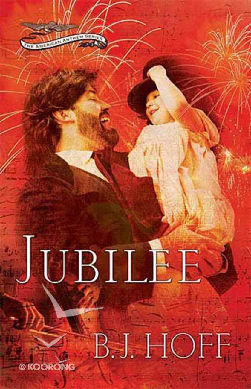 Jubilee (#03 in American Anthem Series) Paperback