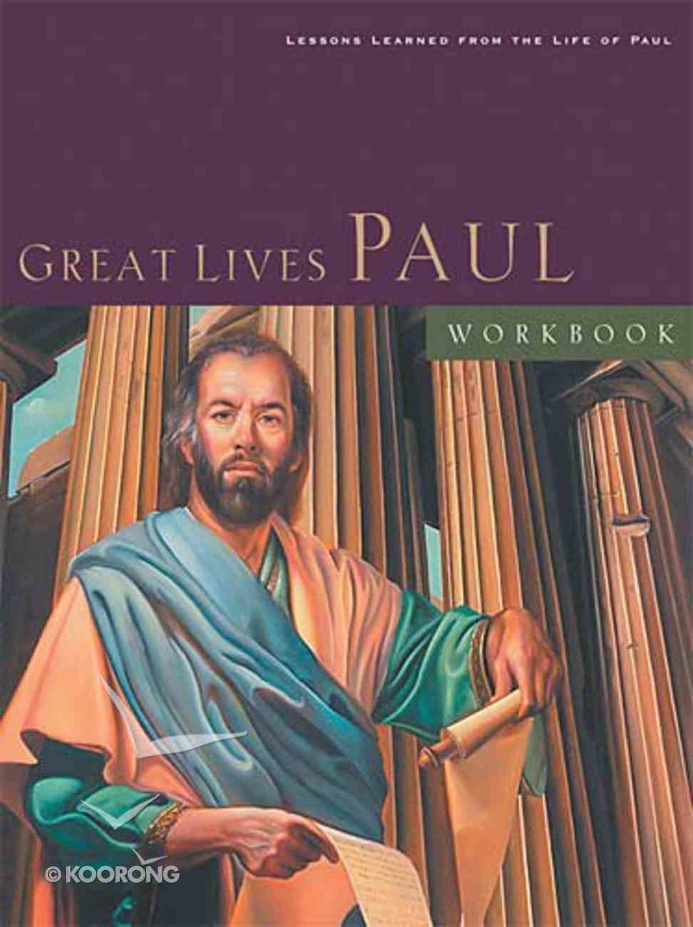 Great Lives From God's Word: Paul (Workbook) Paperback