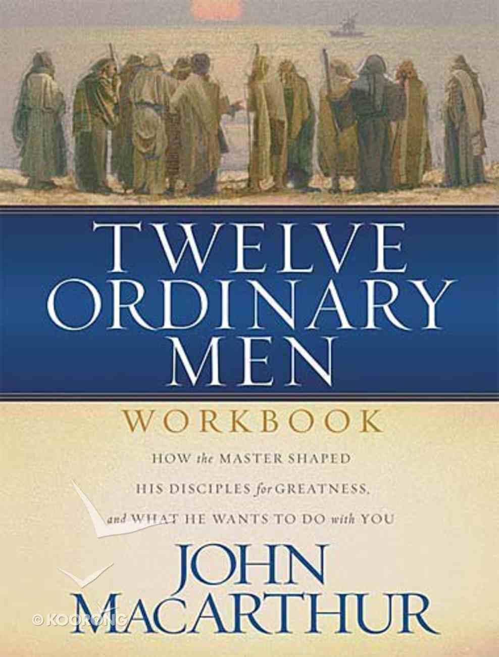 Twelve Ordinary Men (Workbook) Paperback