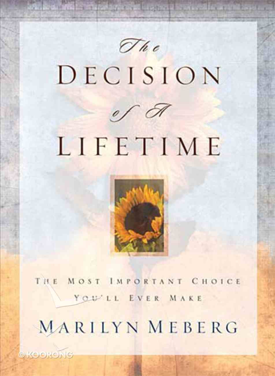 The Decision of a Lifetime Paperback