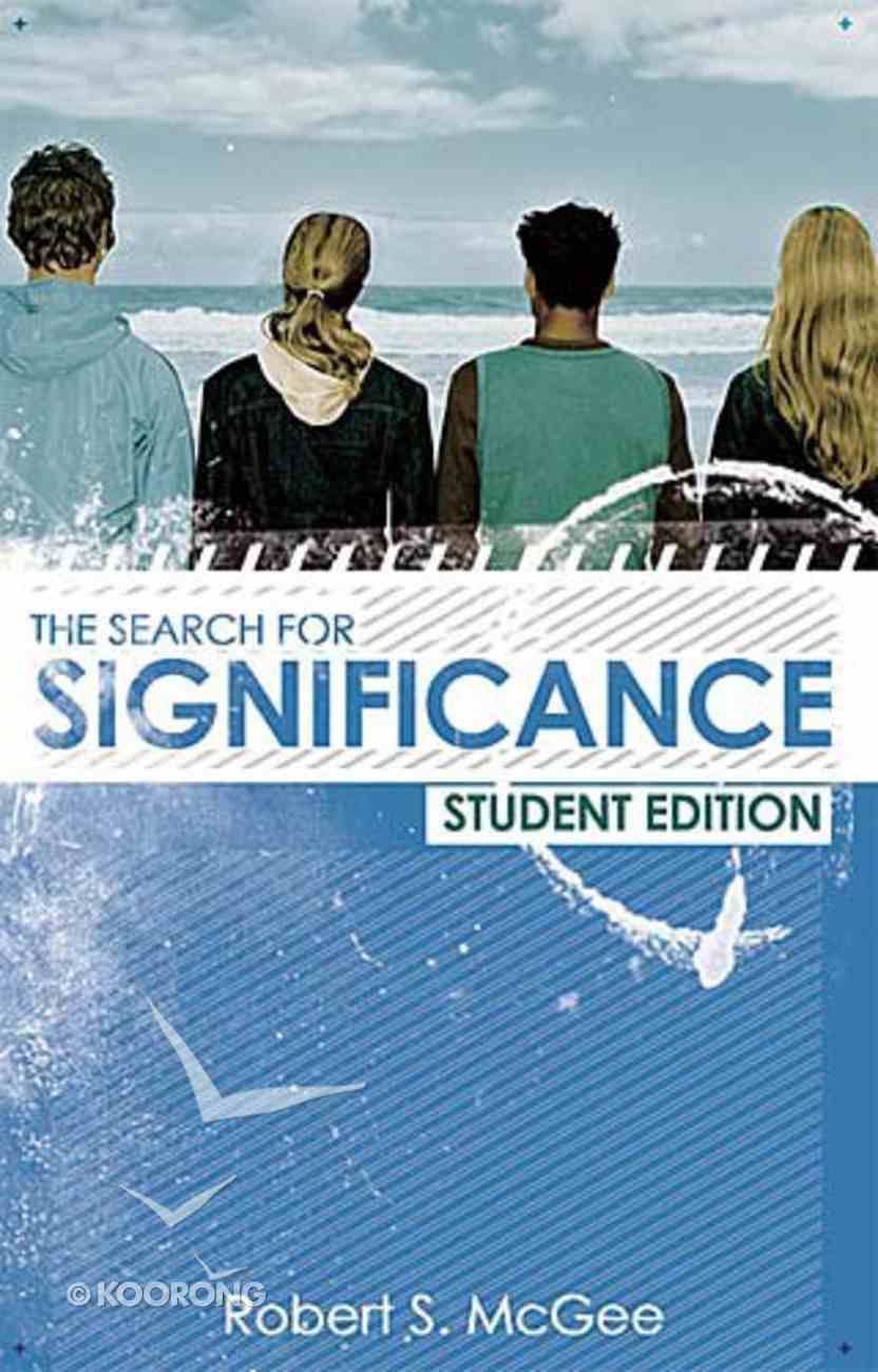 Search For Significance (Student Edition) Paperback