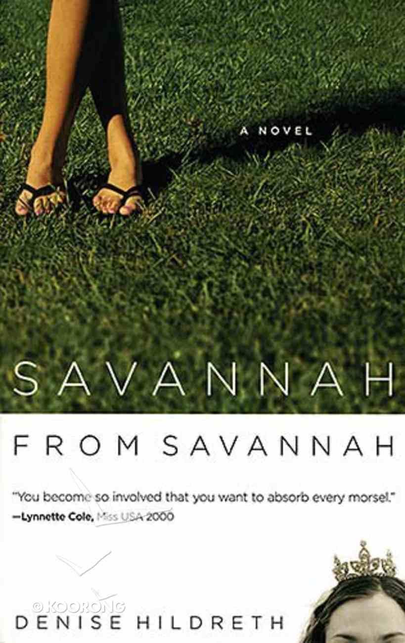 Savannah From Savannah (#01 in Savannah Series) Paperback