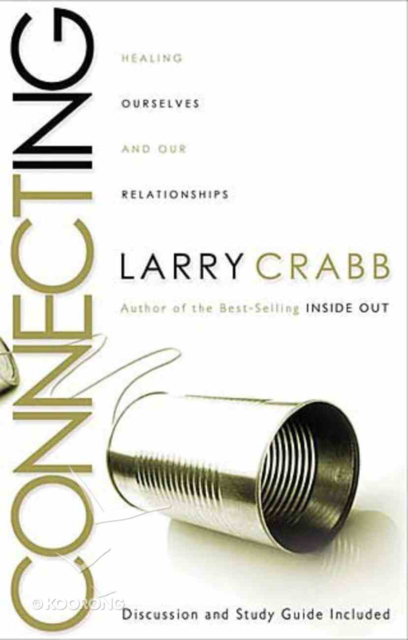 Connecting (With Discussion & Study Guide) Paperback