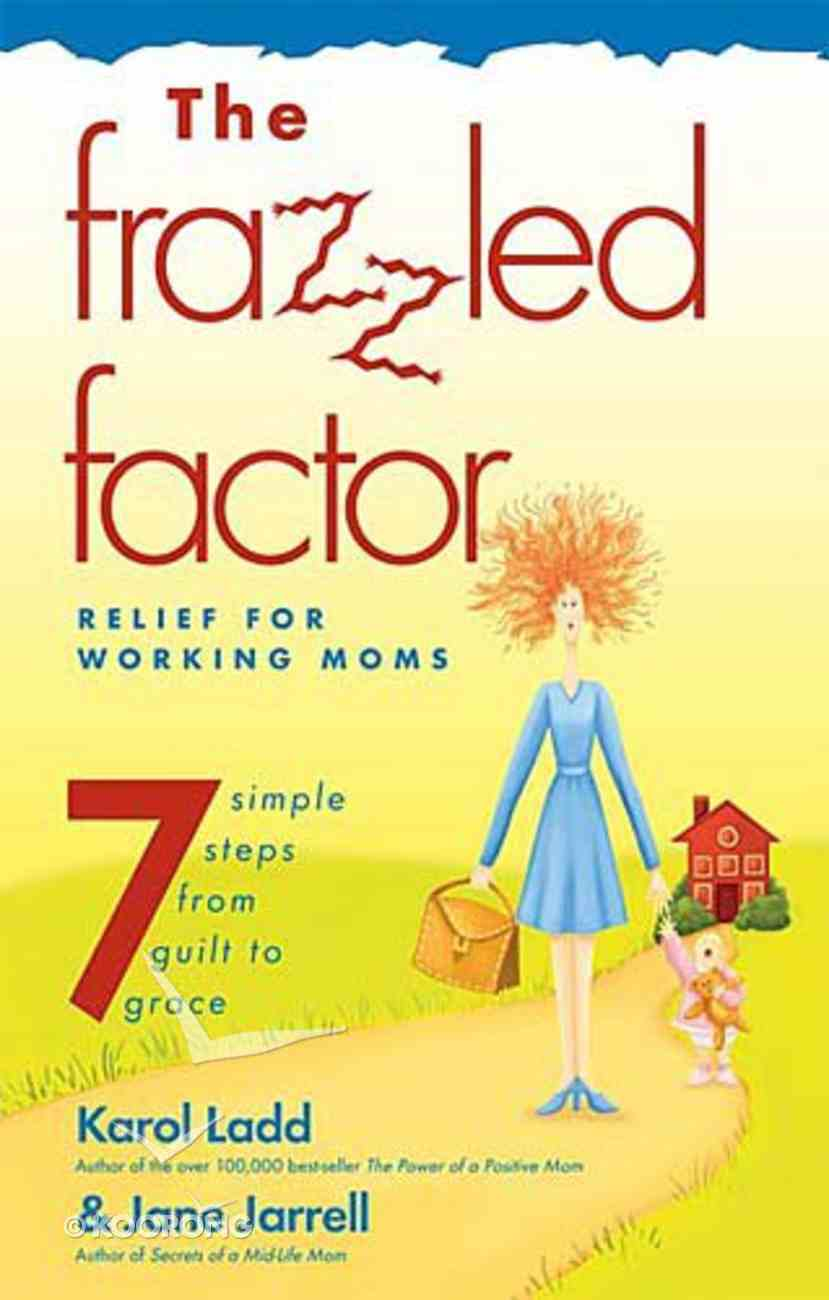 The Frazzled Factor Paperback
